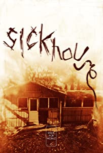 Downloaded subtitles movie Sickhouse by Matthew Sconce [x265]