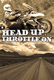 Head Up, Throttle On