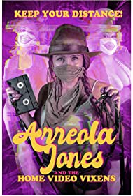 Dee Flowered, Coquette de Jour, and Katherine English in Arreola Jones and the Home Video Vixens (2020)