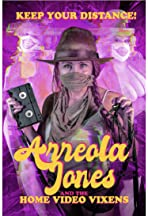 Arreola Jones and the Home Video Vixens