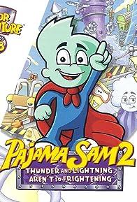 Primary photo for Pajama Sam 2: Thunder and Lightning Aren't So Frightening