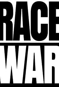 Primary photo for Race War