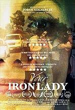Your Iron Lady