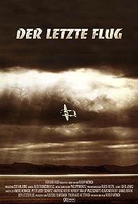 Primary photo for Der letzte Flug