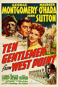 Divx downloadable free movie Ten Gentlemen from West Point USA [BRRip]