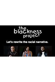 The Blackness Project Documentary