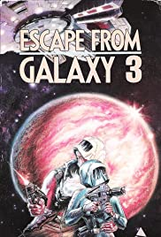 Escape from Galaxy 3 Poster