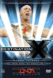 TNA Wrestling: Destination X Poster