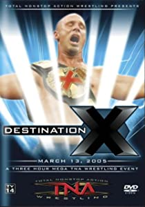 Movies that you can watch for free TNA Wrestling: Destination X [BRRip]