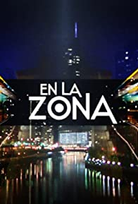 Primary photo for En La Zona