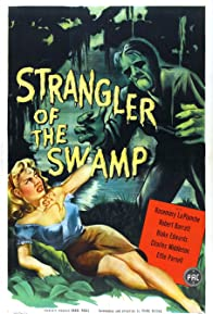 Primary photo for Strangler of the Swamp
