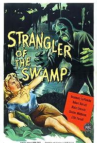 Primary photo for Strangler of the Swamp