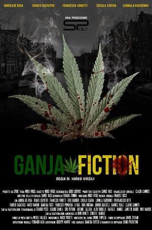 Where to stream Ganja Fiction
