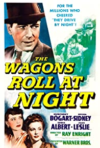 Primary photo for The Wagons Roll at Night