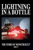 Lightning in a Bottle Part 2