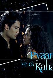 Pyaar Kii Ye Ek Kahaani Poster - TV Show Forum, Cast, Reviews