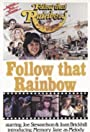 Follow That Rainbow