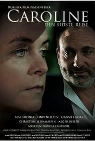 Caroline: Den sidste rejse (2010)