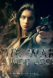 The War is not Lost Poster