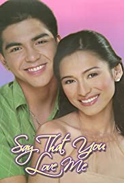 Say That You Love Me Poster