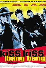 Kiss Kiss (Bang Bang)(2001) Poster - Movie Forum, Cast, Reviews