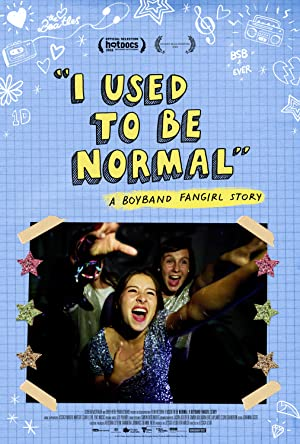 Download I Used to Be Normal: A Boyband Fangirl Story Movie