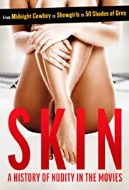 Skin: A History of Nudity in the Movies Poster