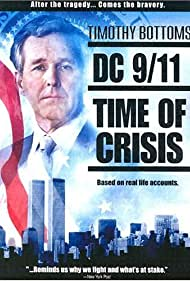 DC 9/11: Time of Crisis (2003) Poster - Movie Forum, Cast, Reviews