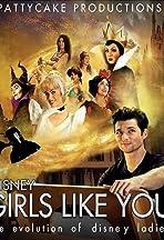 Disney Girls Like You