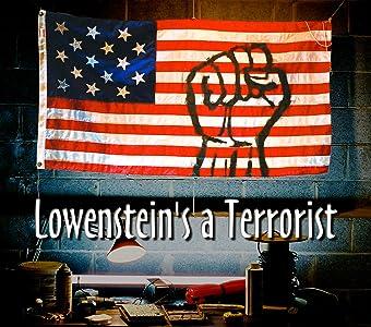 HD movie for pc download Lowenstein's a Terrorist [480i]