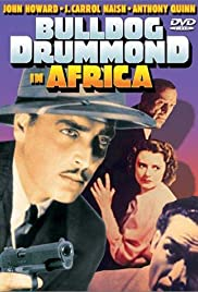 Bulldog Drummond in Africa (1938) Poster - Movie Forum, Cast, Reviews