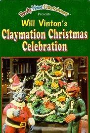 A Claymation Christmas Celebration(1987) Poster - TV Show Forum, Cast, Reviews