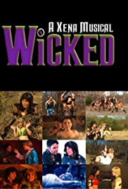 Wicked: A Xena Musical Poster