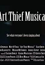 Art Thief Musical!