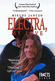 Electra, My Love (1974) Poster - Movie Forum, Cast, Reviews
