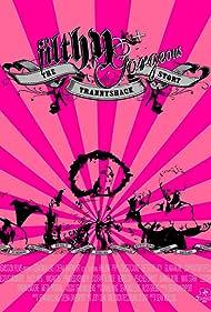 Filthy Gorgeous: The Trannyshack Story (2005)