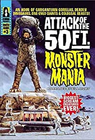 Primary photo for Attack of the 50 Foot Monster Mania