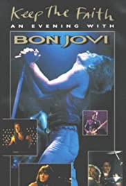 Bon Jovi: Keep the Faith - An Evening with Bon Jovi Poster