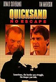 Quicksand: No Escape(1992) Poster - Movie Forum, Cast, Reviews