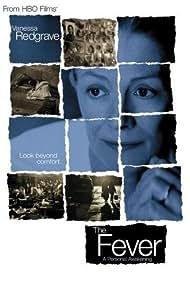 The Fever (2005) Poster - Movie Forum, Cast, Reviews