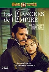 Primary photo for Les fiancées de l'empire