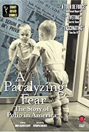 A Paralyzing Fear: The Story of Polio in America Poster