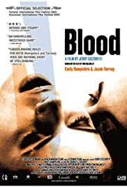 Blood (2004) Poster - Movie Forum, Cast, Reviews