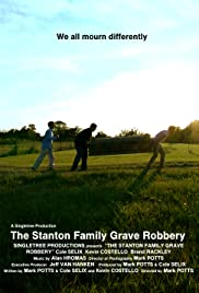 The Stanton Family Grave Robbery Poster