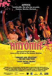 Antônia(2006) Poster - Movie Forum, Cast, Reviews