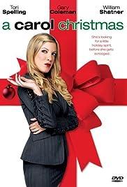 A Carol Christmas(2003) Poster - Movie Forum, Cast, Reviews