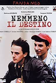 Nemmeno il destino (2004)