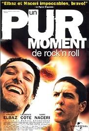 Un pur moment de rock'n roll Poster