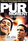 Un Pur Moment de Rock'n'Roll