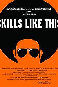 Skills Like This (2007)